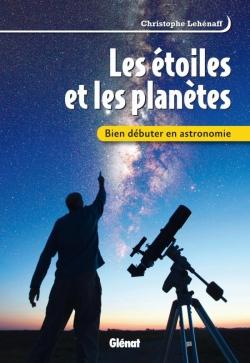 Bien débuter en astronomie