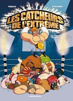 Les Catcheurs de l'extrême - Tome 01