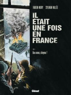 Il était une fois en France - Tome 04