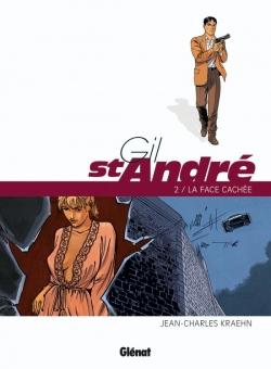 Gil Saint-André - Tome 02 - Nouvelle édition