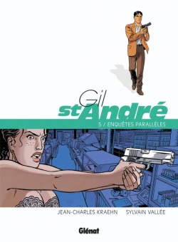 Gil Saint-André - Tome 05 - Nouvelle édition