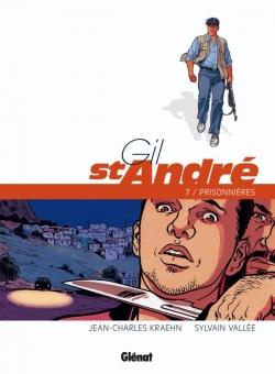 Gil Saint-André - Tome 07 - Nouvelle édition