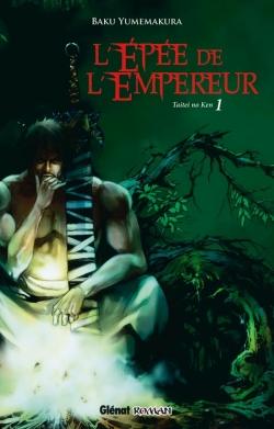 L'Épée de l'empereur - Tome 01