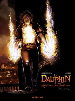 Le Dauphin, héritier des ténèbres - Tome 01