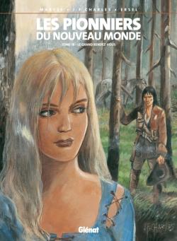 Les Pionniers du nouveau monde - Tome 18