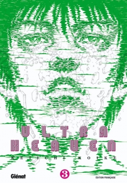 Ultra Heaven - Tome 03