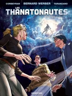 Les Thanatonautes - Tome 01