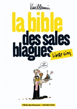 La bible des sales blagues - Tome 05