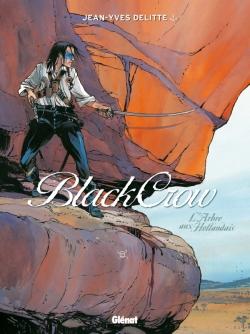 Black Crow - Tome 03