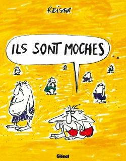 Ils sont moches
