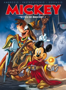 Mickey - Le Cycle des magiciens - Tome 01