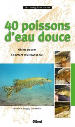 40 poissons d'eau douce