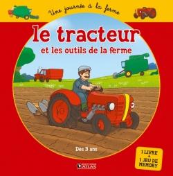 Le tracteur et les outils de la ferme