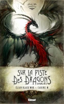 Sur la piste des dragons oubliés - Intégrale