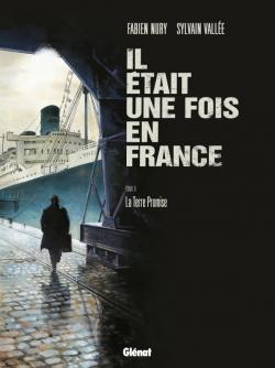 Il était une fois en France - Tome 06