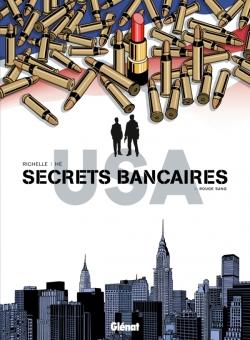 Secrets Bancaires USA - Tome 03