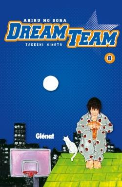 Dream Team - Tome 08