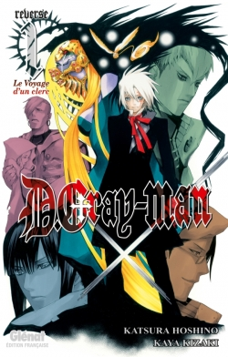 D.Gray-Man - Reverse - Tome 01