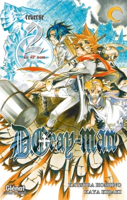 D.Gray-Man - Reverse - Tome 02