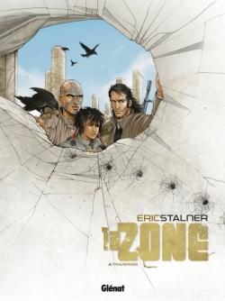 La Zone - Tome 04