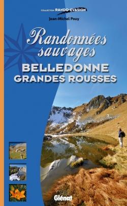 Randonnées sauvages Belledonne - Grandes Rousses