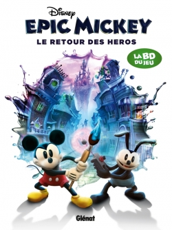 Epic Mickey - Tome 02