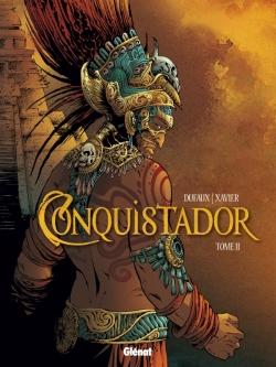 Conquistador - Tome 02