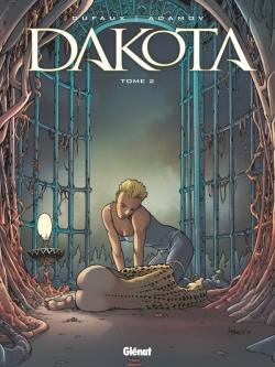 Dakota - Tome 02