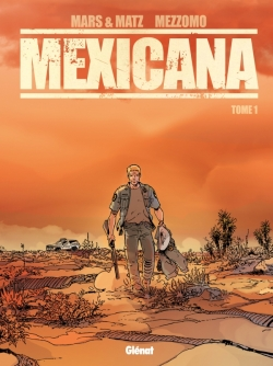 Mexicana - Tome 01