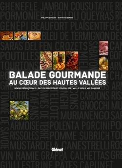 Balade gourmande au coeur des Hautes-Vallées