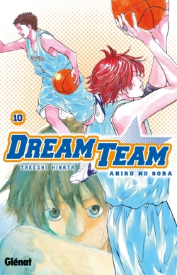Dream Team - Tome 10