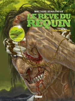 Le Rêve du requin - Cycle 2 - Tome 1