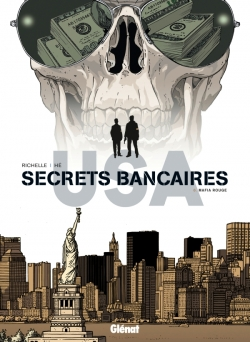 Secrets Bancaires USA - Tome 06