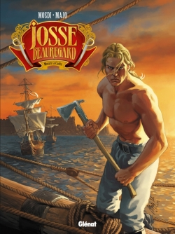 Josse Beauregard - Tome 02