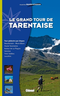 Le grand tour de Tarentaise