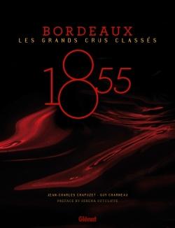 1855 - Bordeaux - Les Grands Crus Classés