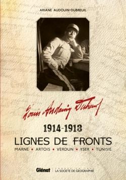 Louis Audouin-Dubreuil, Lignes de fronts