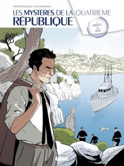 Les Mystères de la 4e République - Tome 02