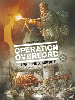 Opération Overlord - Tome 03