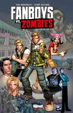 Fanboys vs. Zombies - Tome 01
