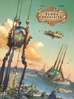 Terra prohibita - Tome 01