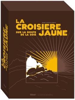 La Croisière Jaune : les documents inédits