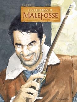 Les Chemins de Malefosse - Intégrale Chapitre III