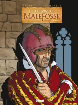 Les Chemins de Malefosse - Integrale Chapitre IV