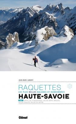 Randonnées à raquettes en Haute-Savoie T1