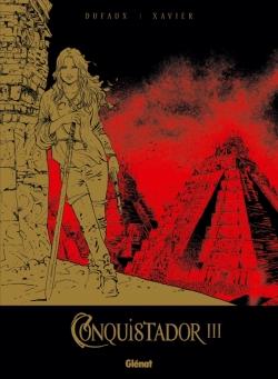 Conquistador - Tome 03 - Tirage de Tête