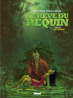 Le Rêve du requin - Cycle 2 - Tome 2
