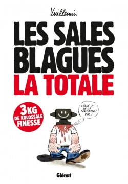 Les Sales blagues - La totale