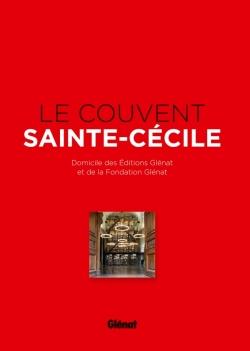 Le Couvent Sainte-Cécile
