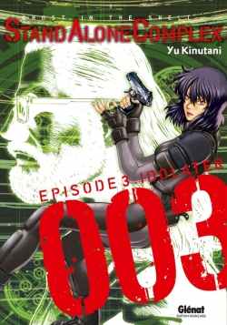 The Ghost in the shell - Stand Alone Complex - Tome 03